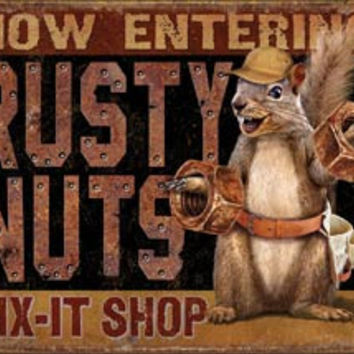 Tin Sign - Rusty Nuts Fix It Shop