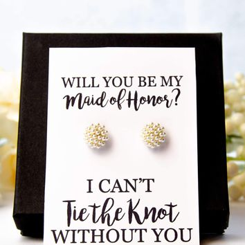 Will You Be My Maid of Honor? Bridesmaid Proposal Pearl Earrings