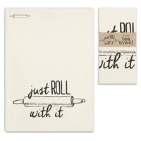 Just Roll With It Tea Towels - Set of 4