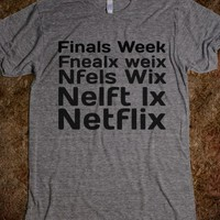 finals week or netflix