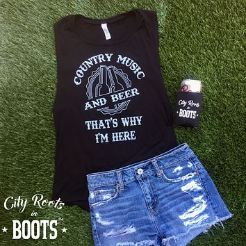 """""""Country Music and Beer That's Why I'm Here"""" Women's Tank"""