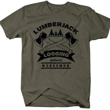 Lumberjack Logging T-Shirt Authentic Woodsman Shirts Logger Gift Idea Tee