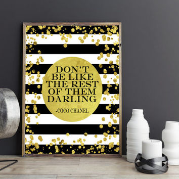 COCO CHANEL QUOTE,Don't Be Like The Rest Of Them Darling, Chanel Wall Art,Gift For Her,Husband Birthday Gift,Fashion Print,Office Decor,gold