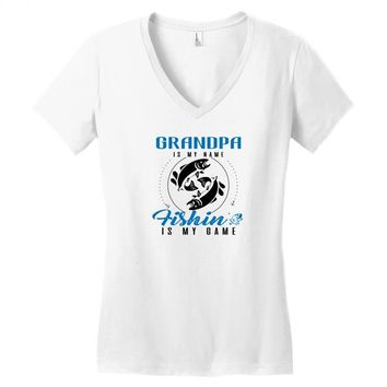 Grandpa is my Name Fishing Is My Game Women's V-Neck T-Shirt