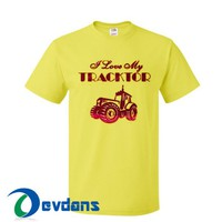 I Love My Tractor T Shirt Women And Men Size S To 3XL