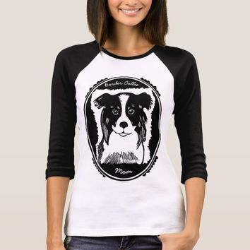 Border Collie Mom Women's Raglan T-Shirt