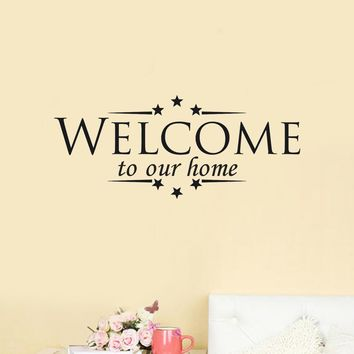 Welcome to our home decal!