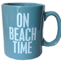 On Beach Time - Jumbo 16-oz Coffee Tea Mug