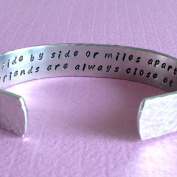 "Bridesmaid / Best Friend gift - ""side by side or miles apart, best friends are always close at heart"" 1/2"" hidden message cuff bracelet"