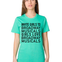 Women's Invite Girls To Broadway Musicals T Shirt