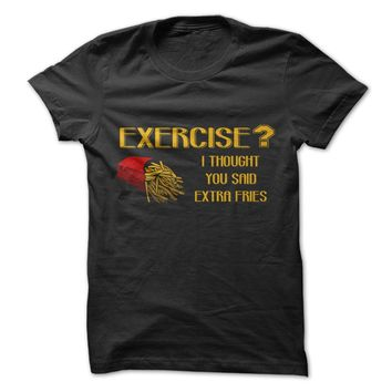 Exercise Or Extra Fries