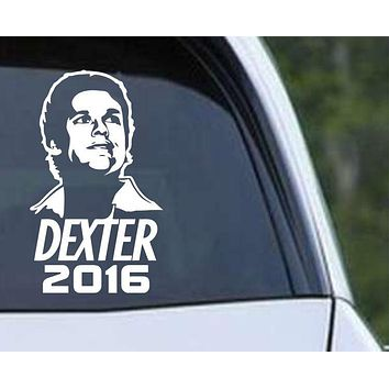Dexter for President 2016 funny Die Cut Vinyl Decal Sticker
