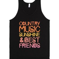 """Country Music, Sunshine And Best Friends"" 