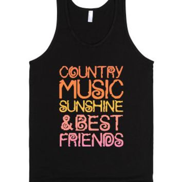 """""""Country Music, Sunshine And Best Friends"""" 