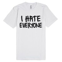 I Hate Everyone Shirt-Unisex White T-Shirt