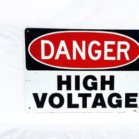 DANGER High Voltage Warning Vintage Sign; Industrial Street Sign