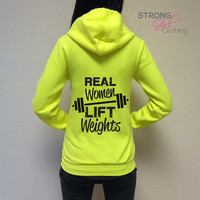 Real Women Lift Weights Workout Hoodie. Workout Sweatshirt. Zip Up Cross Training Hoodie. Gym Hoodie. Real Women Lift Weights