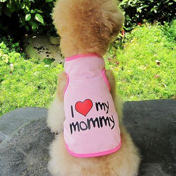 Pet Dog Puppy Cat Clothes Vest Doggie I Love Mommy/Daddy Coat Apparel T-Shirt Costumes