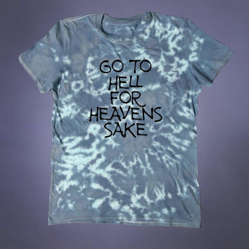 Punk Shirt Go To Hell For Heavens Sake Slogan Tee Creepy Cute Emo Soft Grunge 90's Alternative T-shirt