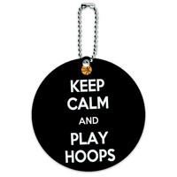 Keep Calm And Play Hoops Basketball Round ID Card Luggage Tag