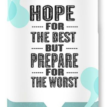 Hope For The Best Inspirational Typography Quote