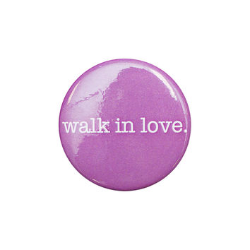 walk in love. Purple Button