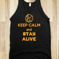 Keep Calm and Stay Alive