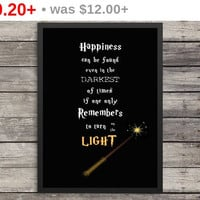 Happiness can be found even in the darkest of times print |  Minimalist Poster | Typography | Inspirational