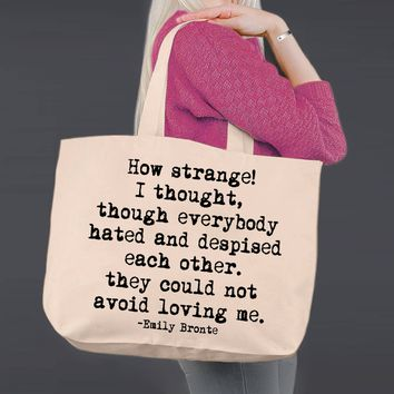 How Strange | Emily Bronte | Canvas Tote Bag