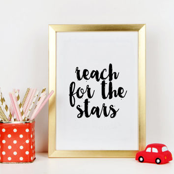 Nursery print,Reach for the stars,nursery art,digital print,Kids room decor,children wall art,boys room print,playroom poster