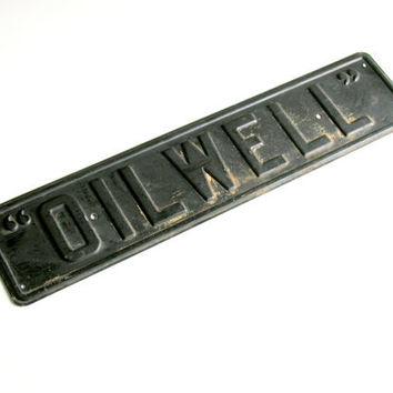 Oilwell Vintage Metal Sign Black Steel Industrial Decor Signage Wall Graphics
