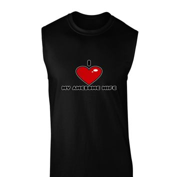 I Heart My Awesome Wife Dark Muscle Shirt  by TooLoud