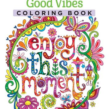 Enjoy This Moment Adult Coloring Book