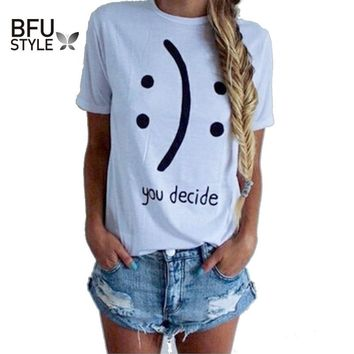 "New ""You Decide"" Pattern White T Shirt Harajuku Style Short Sleeve Sexy Fitness Blusa Funny Smiling Emoji T-Shirt Women Tops 4XL"