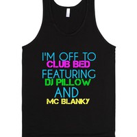I'm Off To Club Bed Featuring Dj Pillow And Mc Blanky-Black Tank