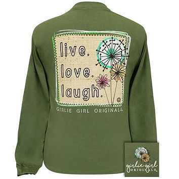 Girlie Girl Originals Live Love Laugh Long Sleeve T-Shirt