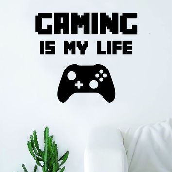 Gaming is My Life v2 Quote Wall Decal Sticker Room Art Vinyl Teen Decor Game Gamer Video Games Computer Geek Funny Cool Retro