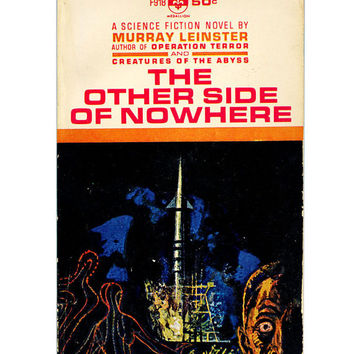 Vintage Sci-Fi Paperback - Murray Leinster - The Other Side of Nowhere - Vintage Science Fiction Book - 1950's Book for Decorating