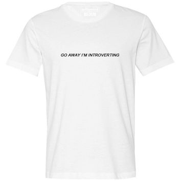 Go Away I'm Introverting Tee--White