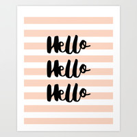 Hello Hello Hello - Stripes Art Print by Allyson Johnson
