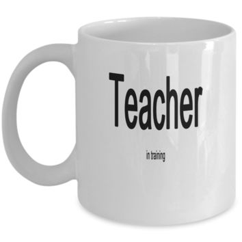 Teacher in training Mug