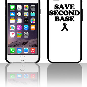 Save Second Base b 5 5s 6 6plus phone cases