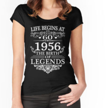 'Life Begins At 60 1956 The Birth Of Legends Shirt' T-Shirt by niceredtee