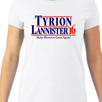 TYRION LANNISTER '16 Womens Tee, Game Of Thrones