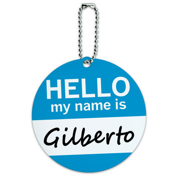Gilberto Hello My Name Is Round ID Card Luggage Tag