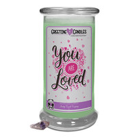 You Are Loved | Jewelry Greeting Candle
