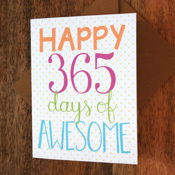 Happy 365 Days of Awesome - First Anniversary Card