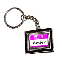 Amber Hello My Name Is Keychain