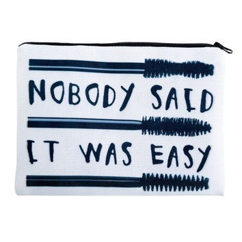 'Nobody Said It Was Easy' Cosmetic Bag