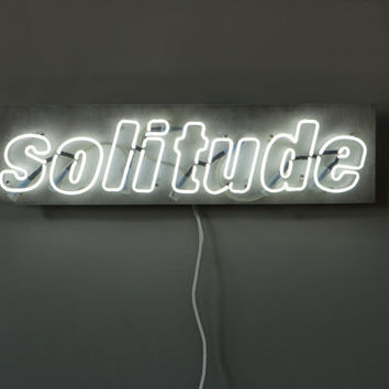 Solitude - handmade neon sign